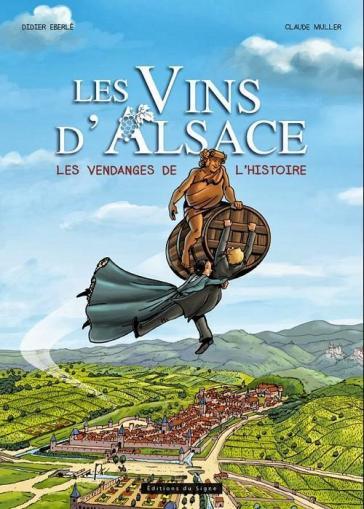 Les Vins d'Alsace - Les Vendanges de l'Histoire
